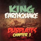 King Earthquake - Dubplates Chapter 3 (King Earthquake) CD